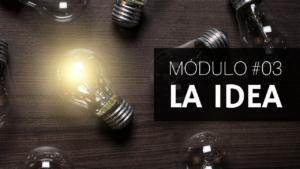 #03 - La IDEA