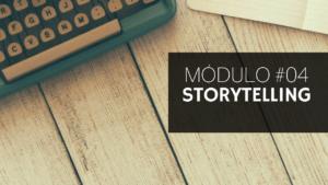 #04 - Storytelling