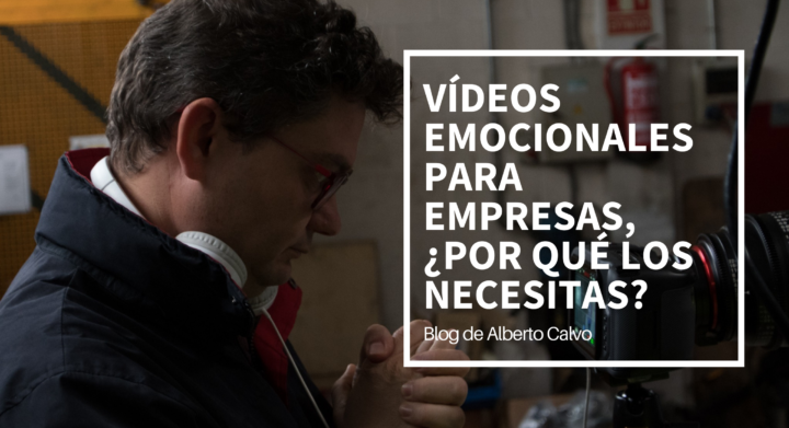 vídeos-emocionales-para-empresas